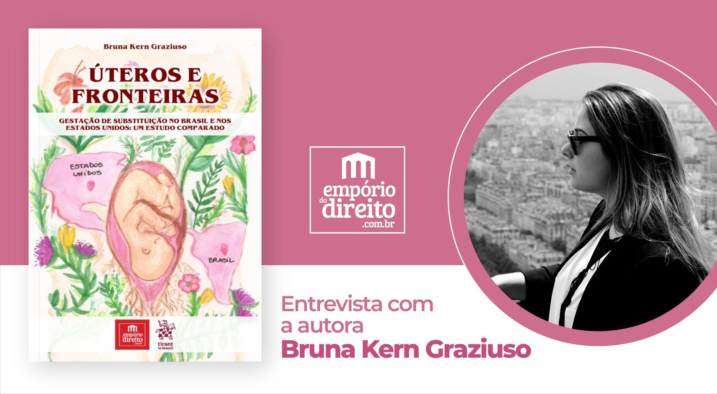 Entrevista com Bruna Kern Graziuso, autora do livro