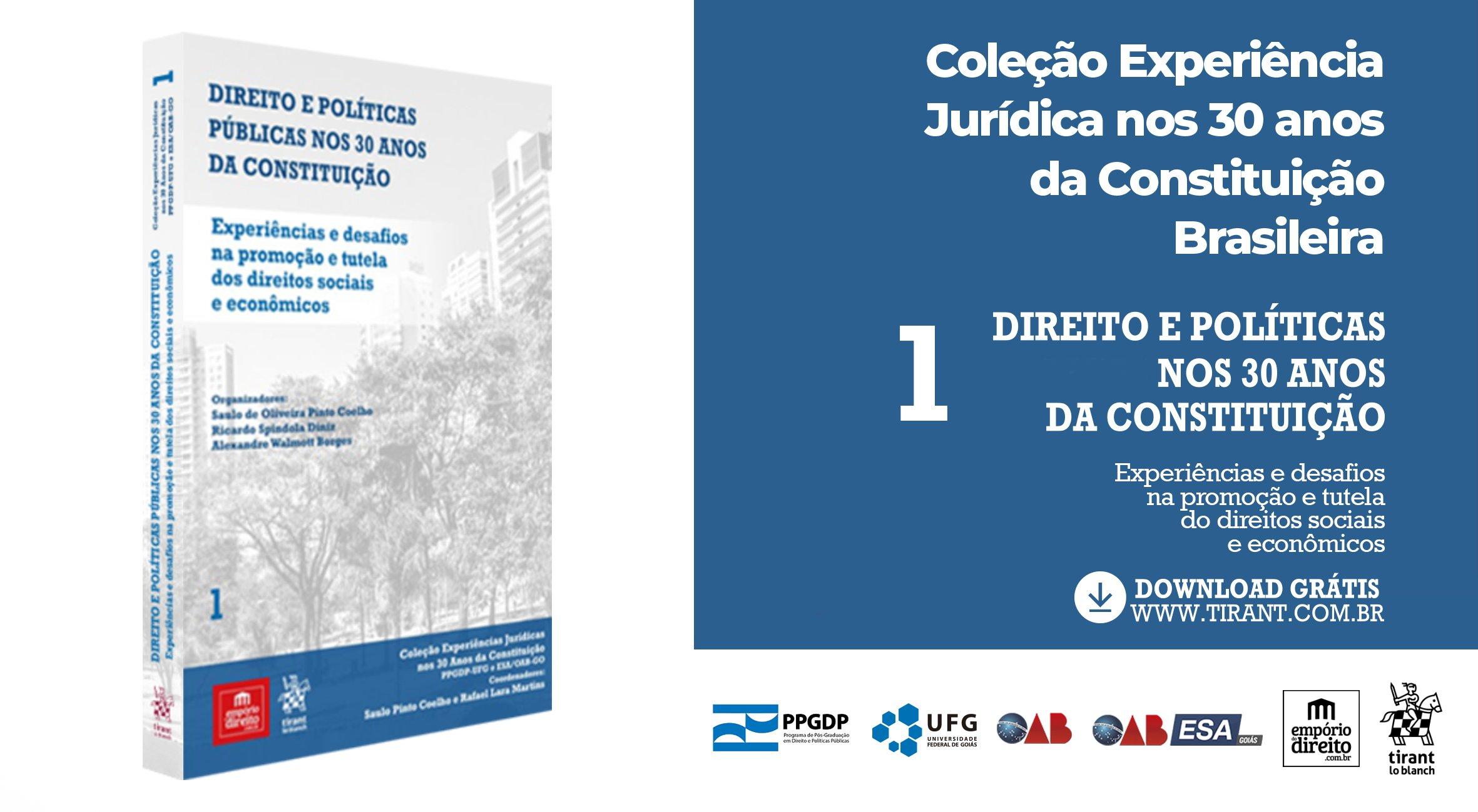 Livro 1: Direito e Políticas nos 30 anos da Constituição / Coleção Experiência Jurídica nos 30 anos da Constituição Brasileira