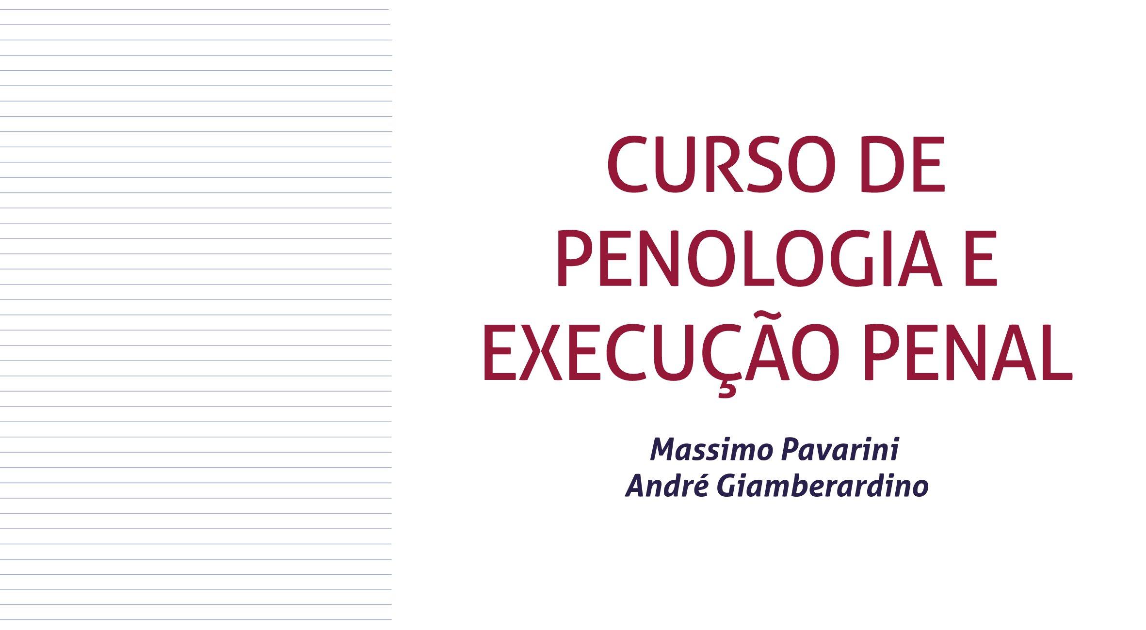 Curso de Penologia e Execução!