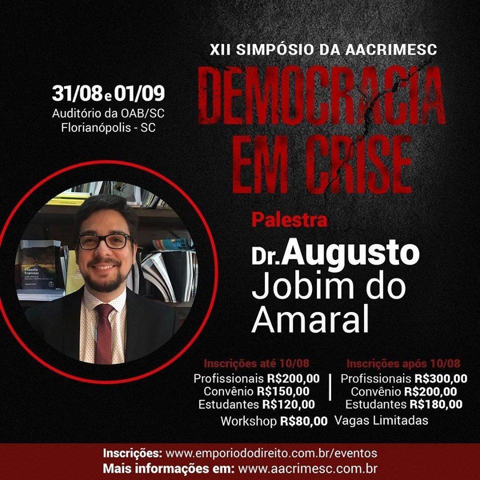 Confirmada Palestra com Augusto Jobim no XII Simpósio da AACRIMESC