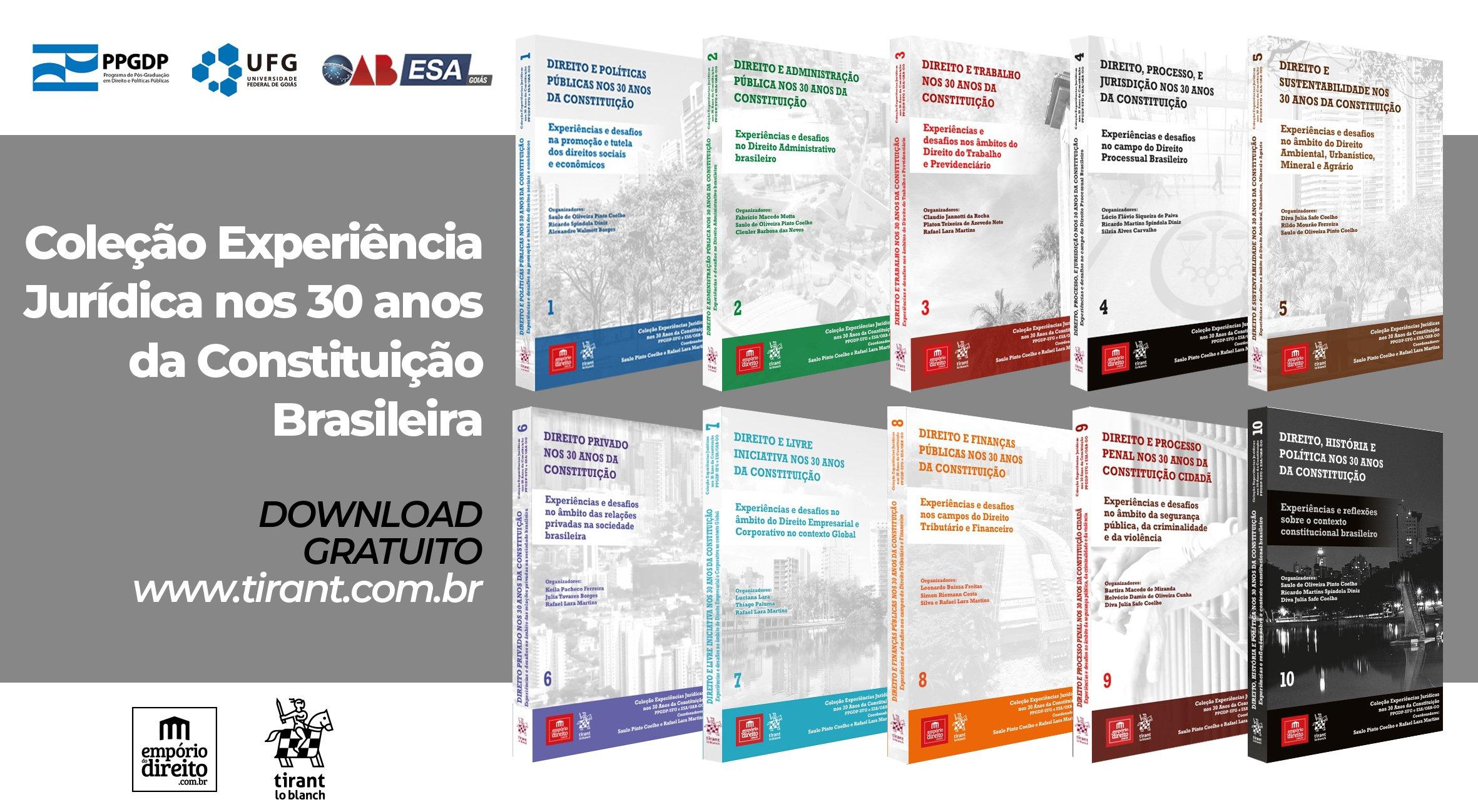 Experiência Jurídica nos 30 anos da Constituição Brasileira - OAB/GO