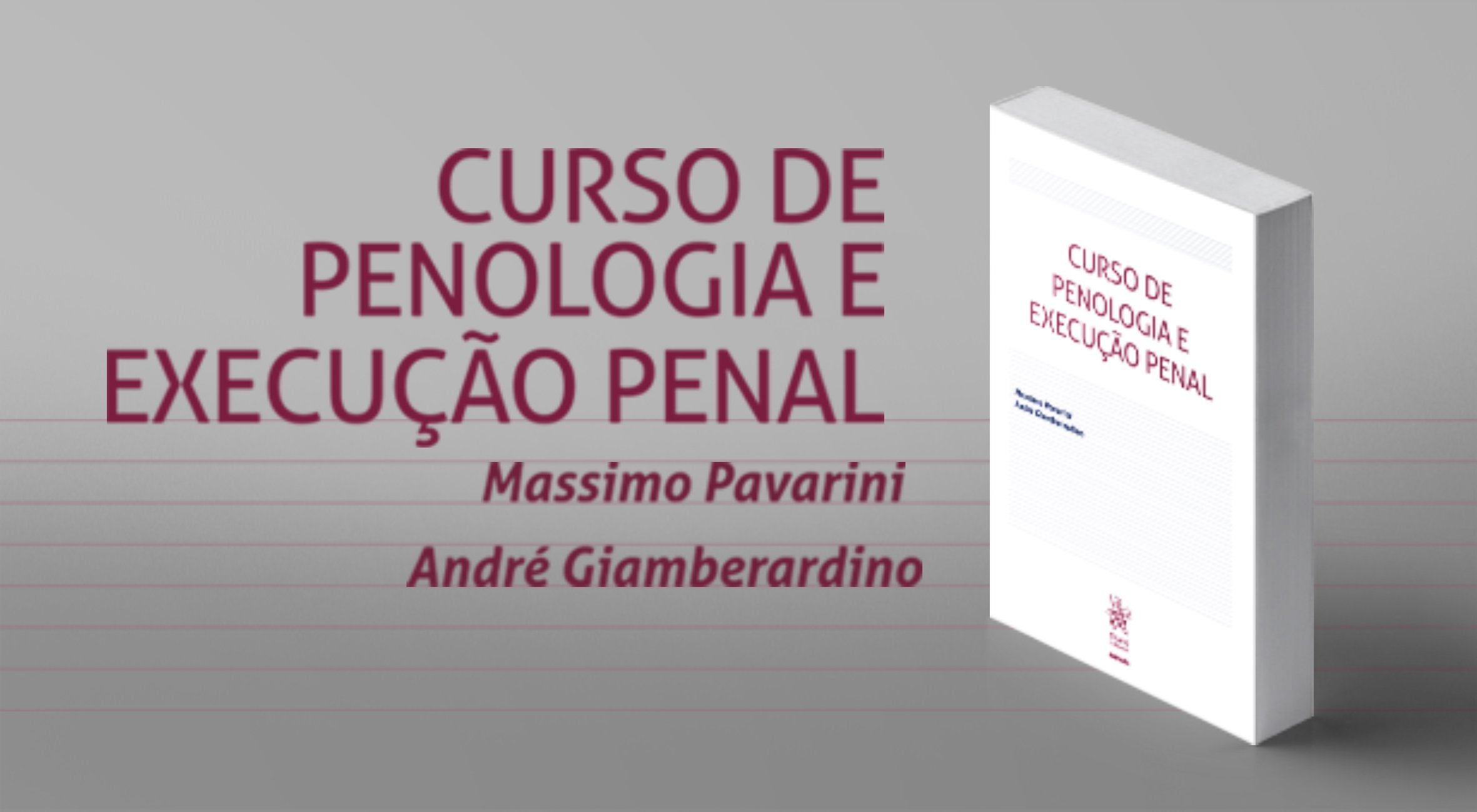 Livro: Curso de Penologia e Execução Penal