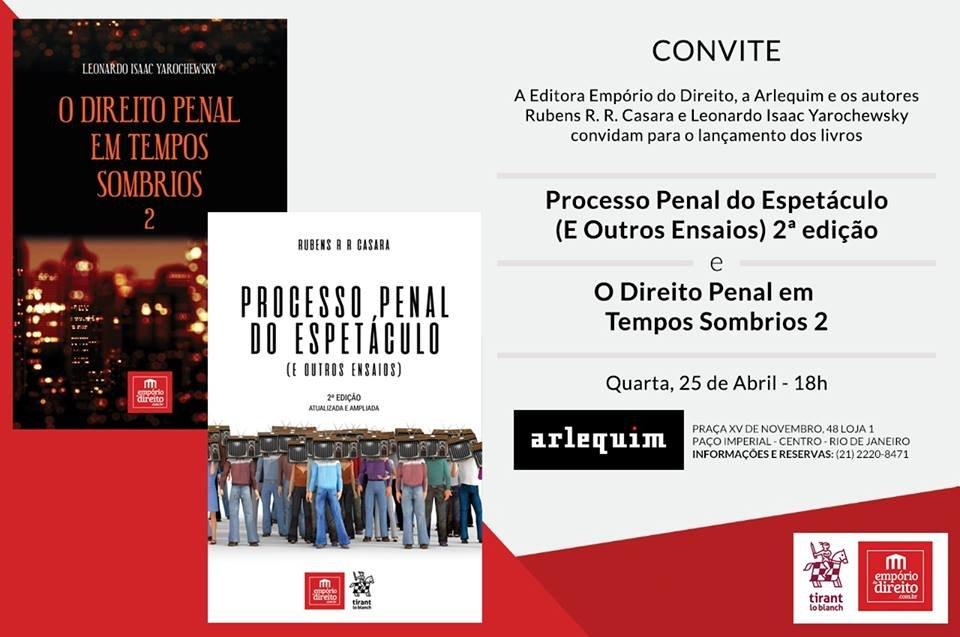 Super lançamento de livro do Rubens Casara e Leonardo Yarochewsky no Rio