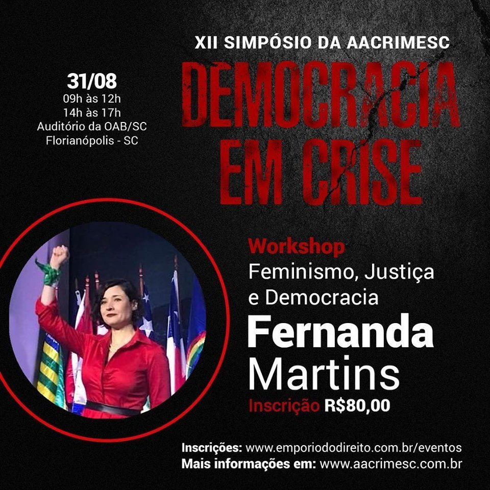 Confirmada a presença de Fernanda Martins no Workshop do XII Simpósio da AACRIMESC