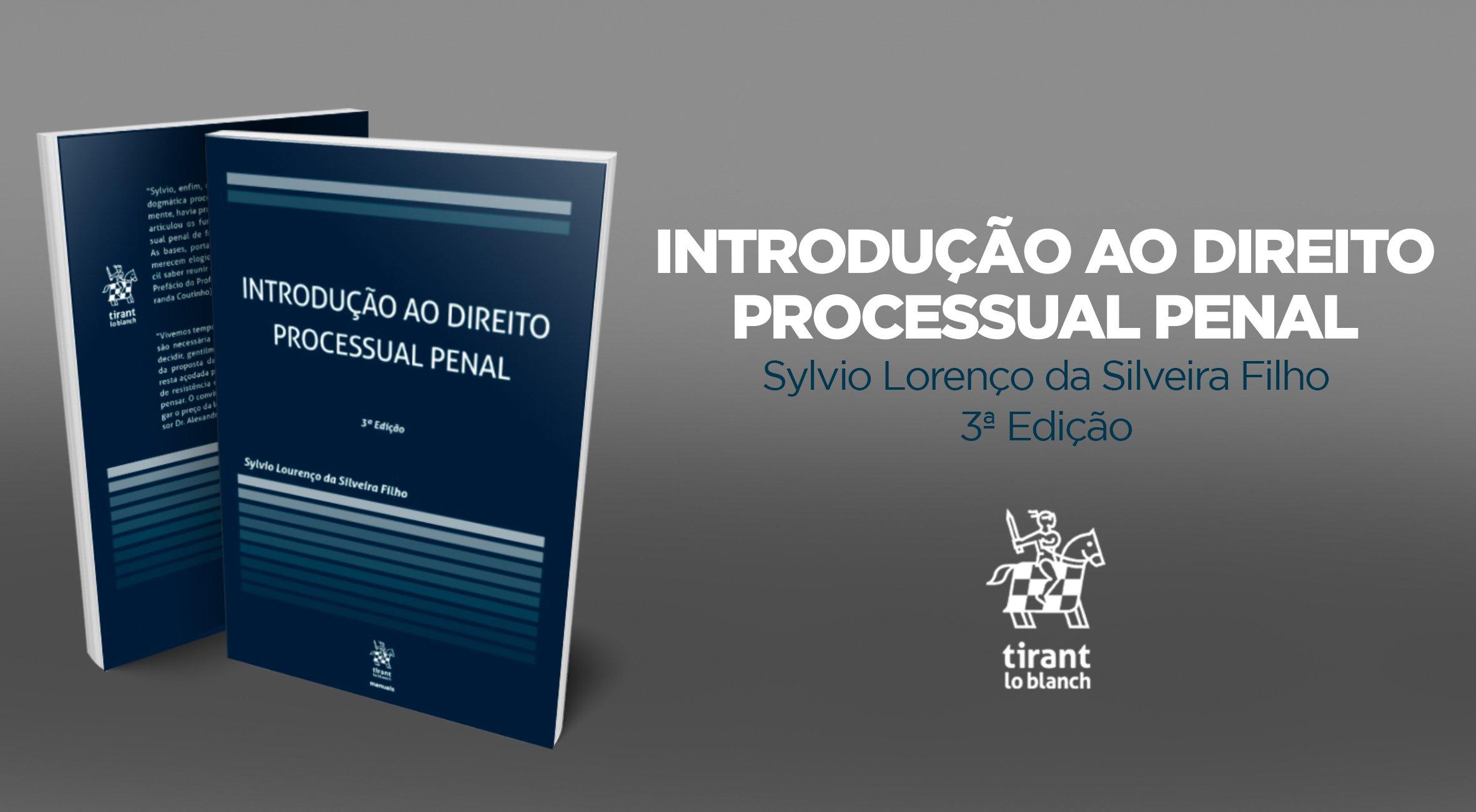 Introdução ao Direito Processual Penal, do autor Sylvio Lorenço da Silveira Filho, 3ª ed