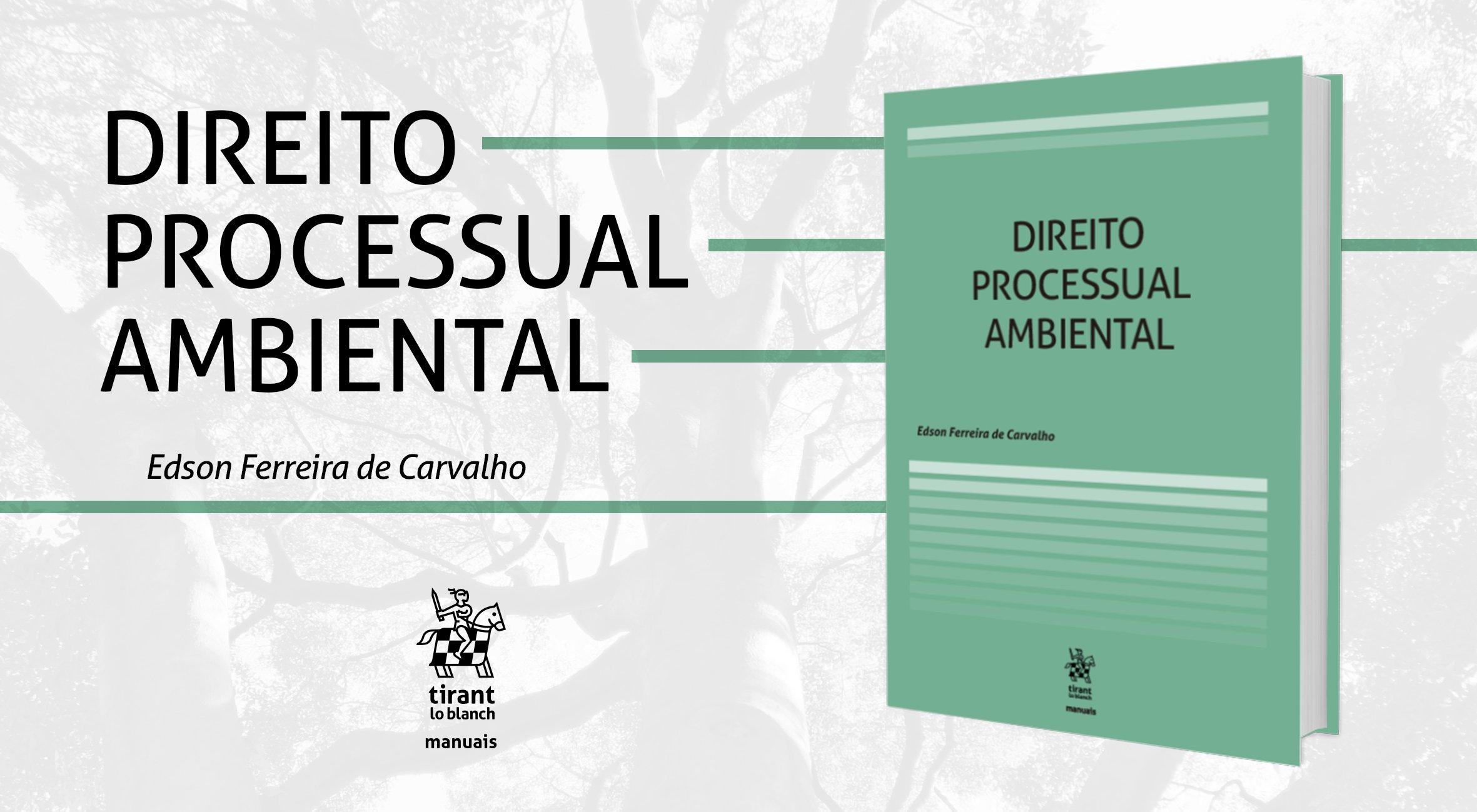 Curso de Direito Processual Ambiental, de Edson Ferreira Carvalho